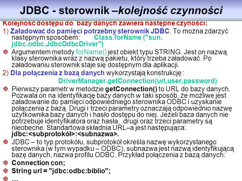 JDBC - sterownik –kolejność czynności