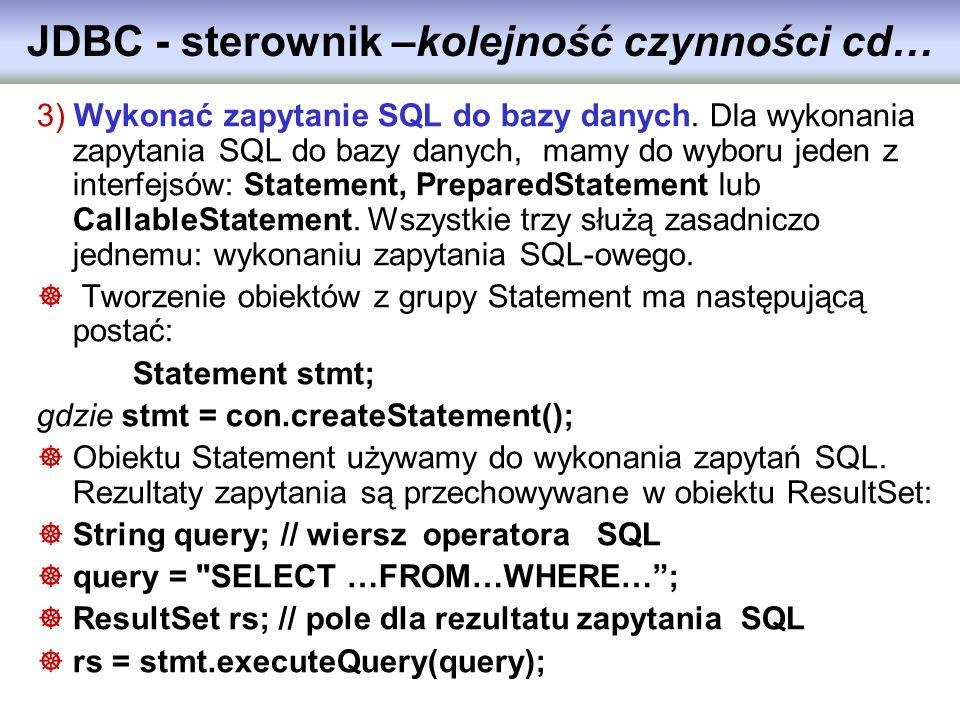 JDBC - sterownik –kolejność czynności cd…