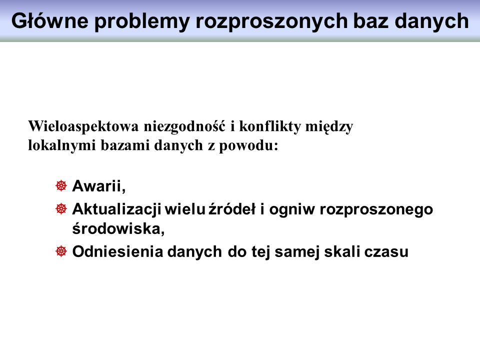 Główne problemy rozproszonych baz danych