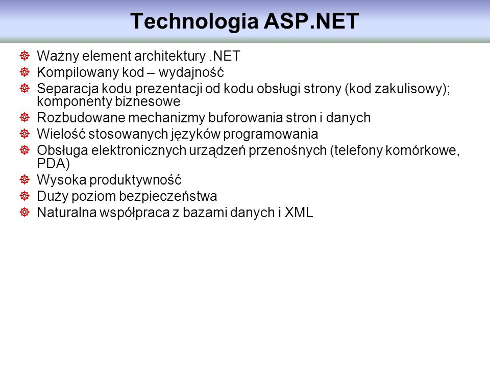 Technologia ASP.NET Ważny element architektury .NET