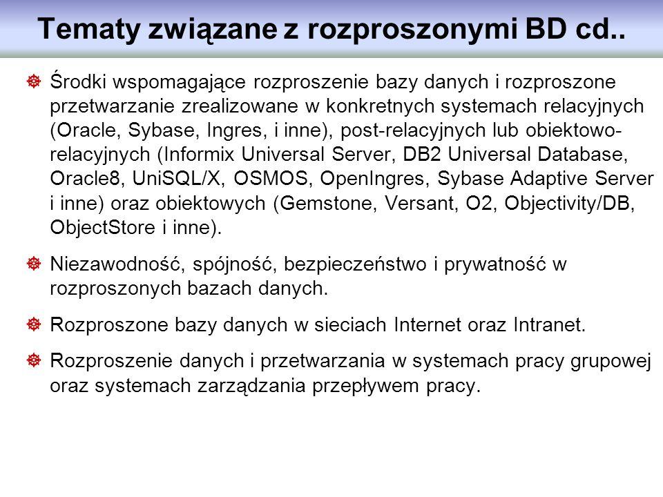 Tematy związane z rozproszonymi BD cd..