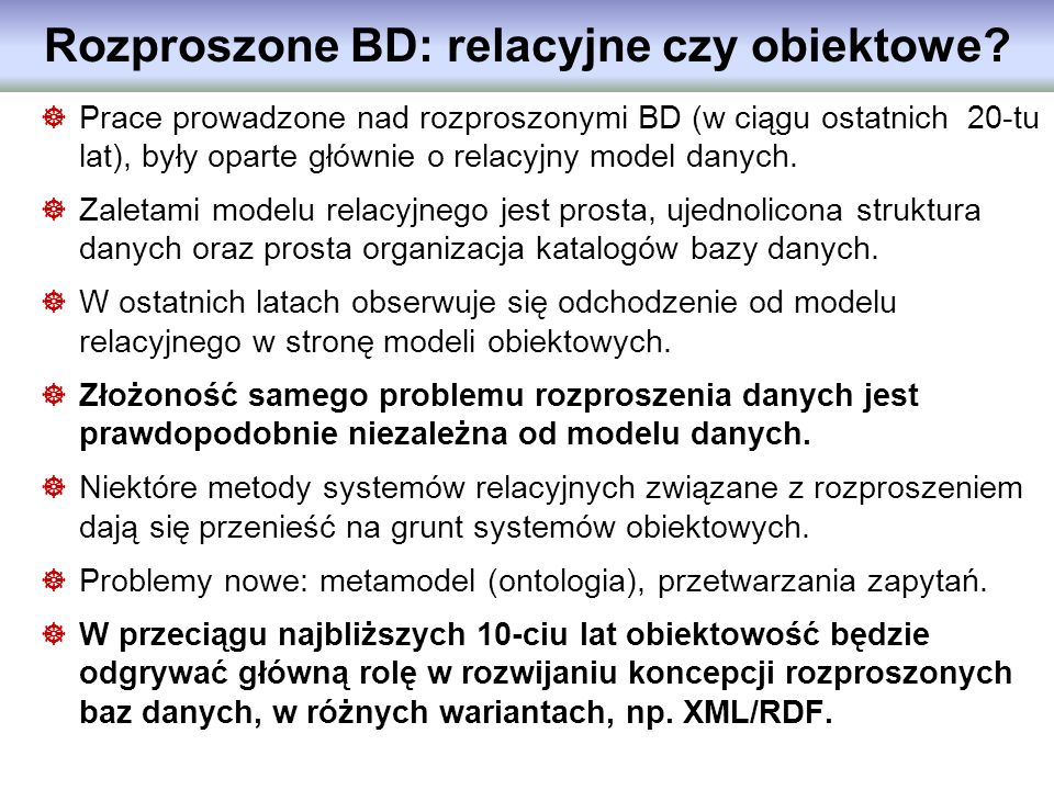 Rozproszone BD: relacyjne czy obiektowe