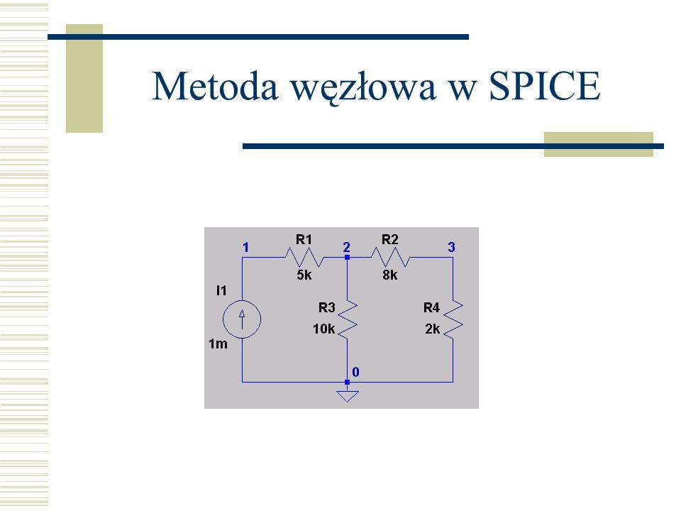 Metoda węzłowa w SPICE