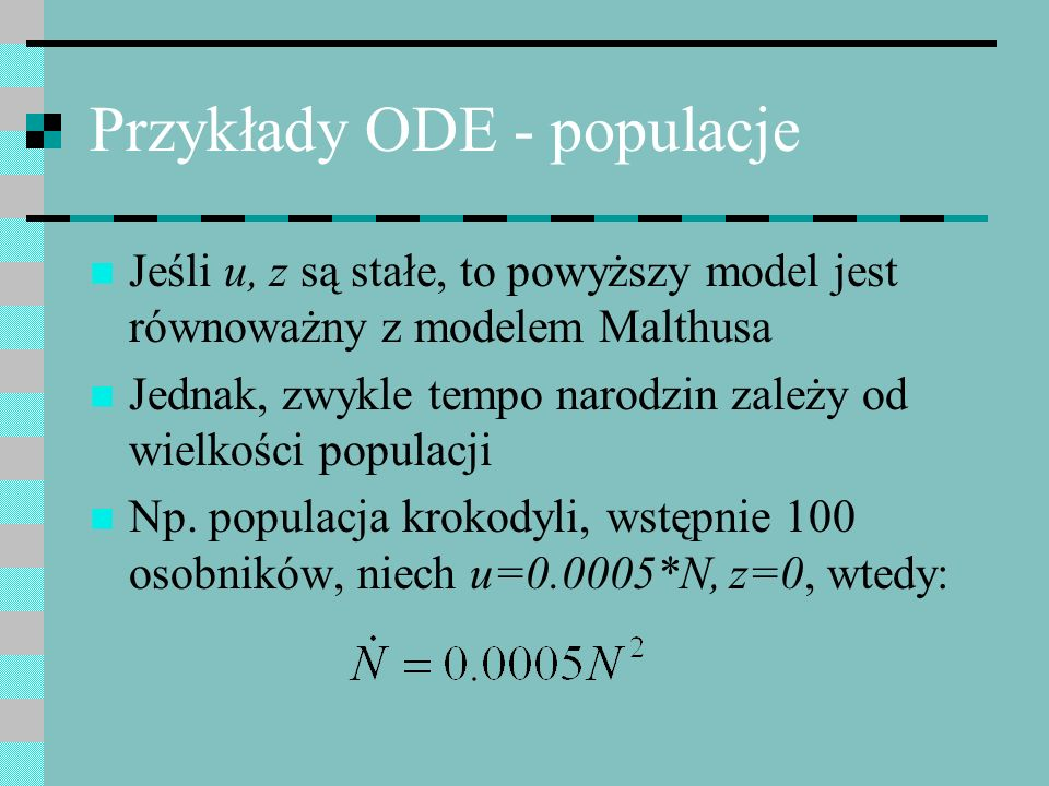 Przykłady ODE - populacje