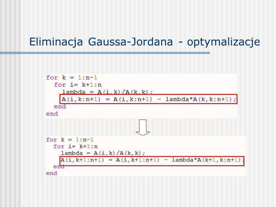 Eliminacja Gaussa-Jordana - optymalizacje