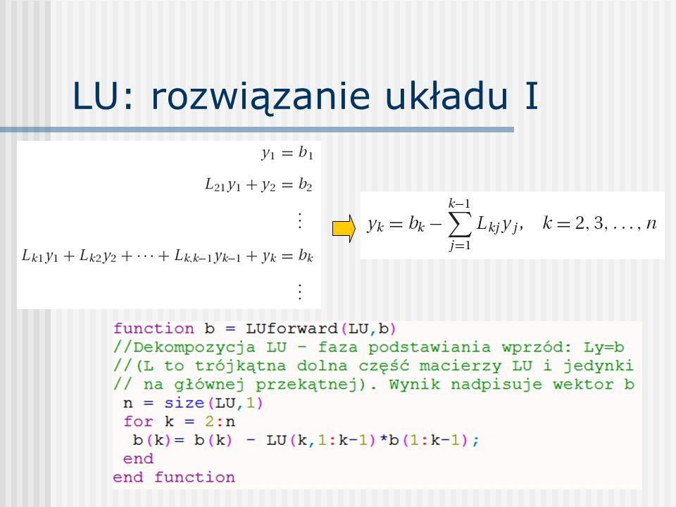 LU: rozwiązanie układu I