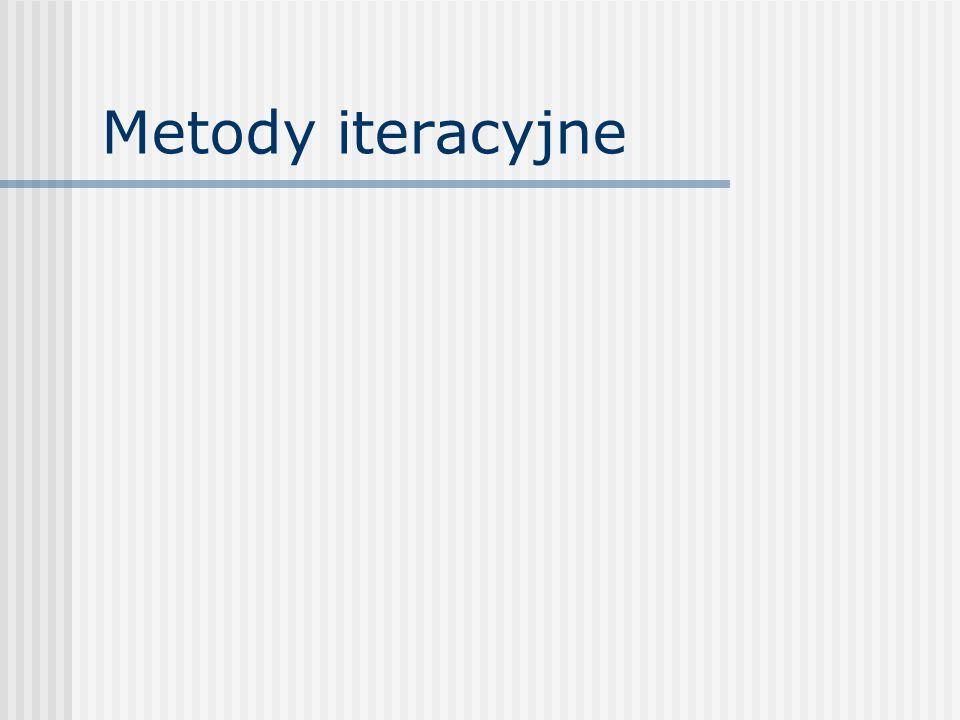Metody iteracyjne