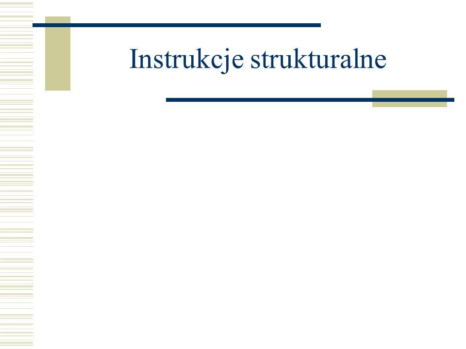 Instrukcje strukturalne