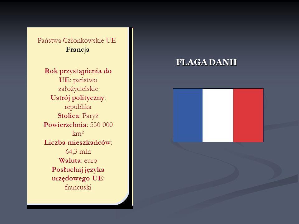 FLAGA DANII Państwa Członkowskie UE Francja