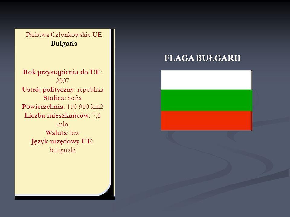 FLAGA BUŁGARII Państwa Członkowskie UE Bułgaria