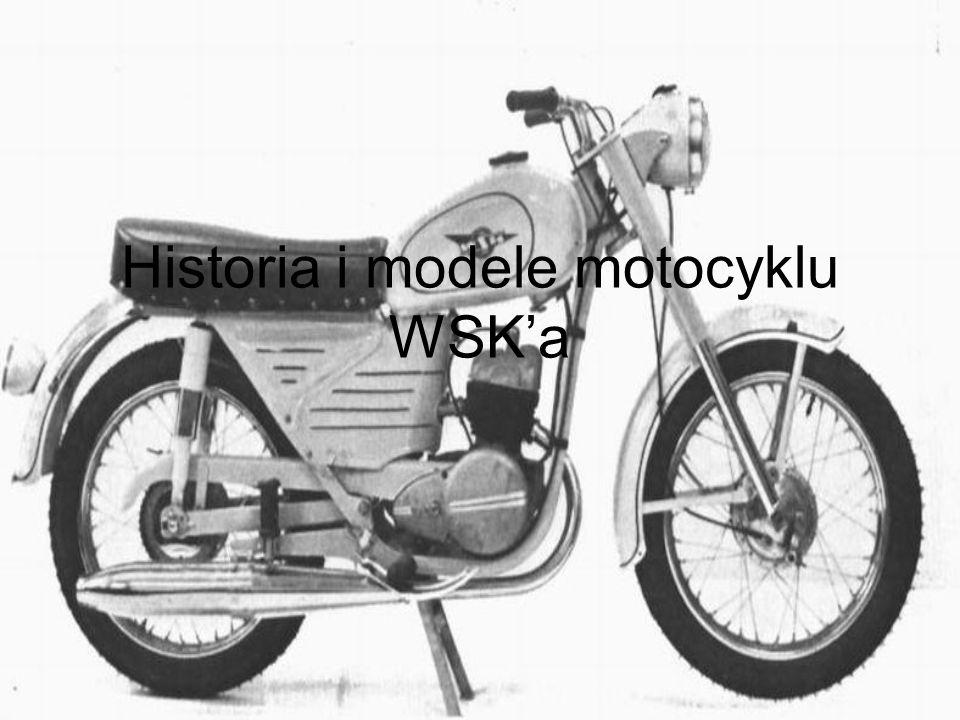 Historia i modele motocyklu WSK'a