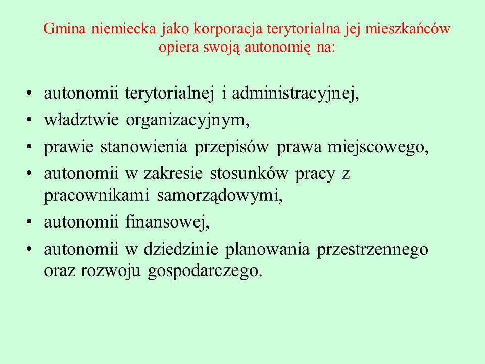 autonomii terytorialnej i administracyjnej, władztwie organizacyjnym,