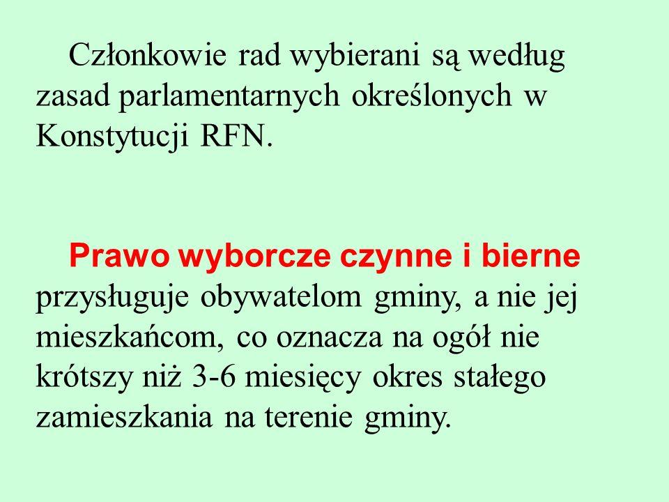 Członkowie rad wybierani są według zasad parlamentarnych określonych w Konstytucji RFN.