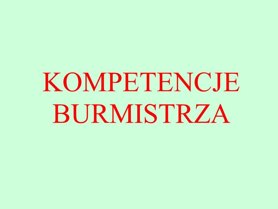 KOMPETENCJE BURMISTRZA