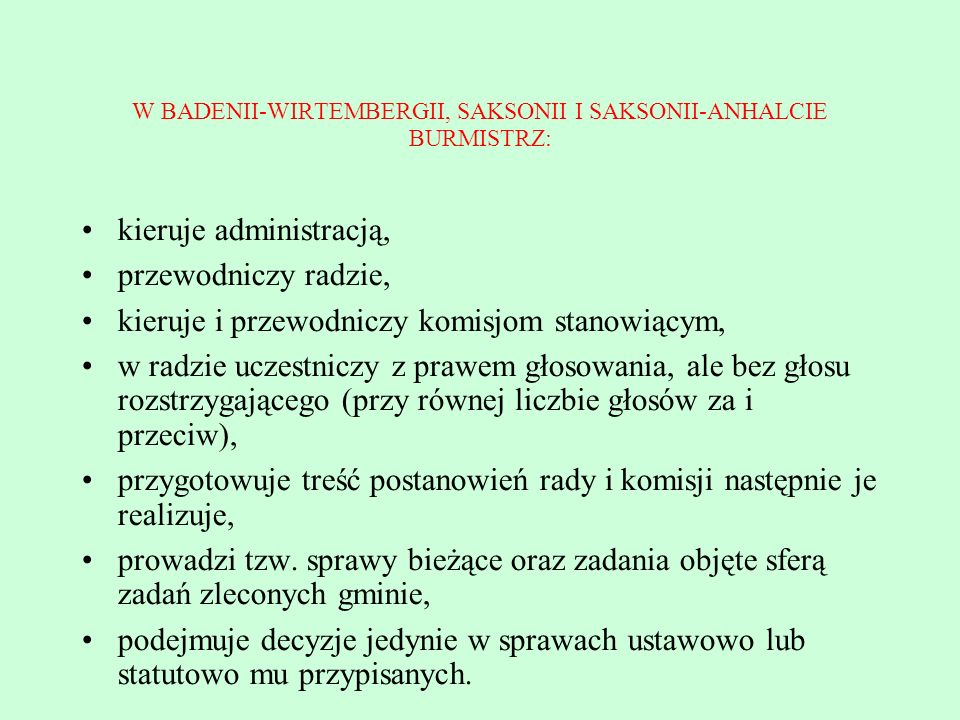 W BADENII-WIRTEMBERGII, SAKSONII I SAKSONII-ANHALCIE BURMISTRZ: