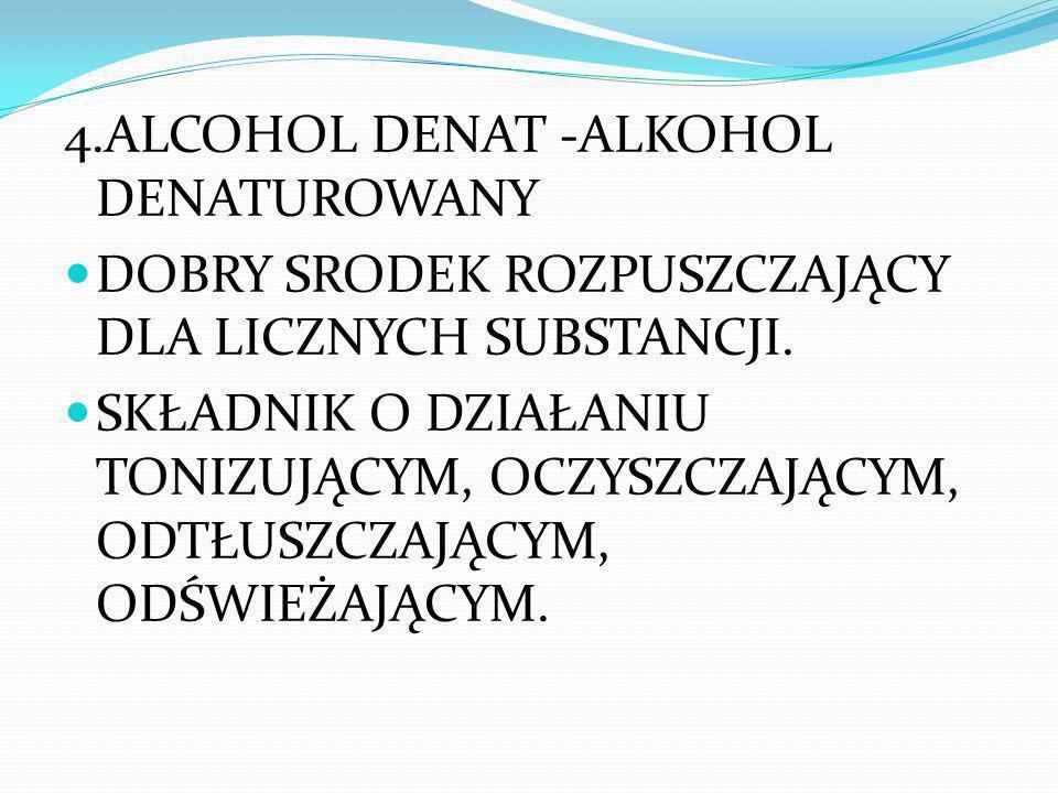 4.ALCOHOL DENAT -ALKOHOL DENATUROWANY