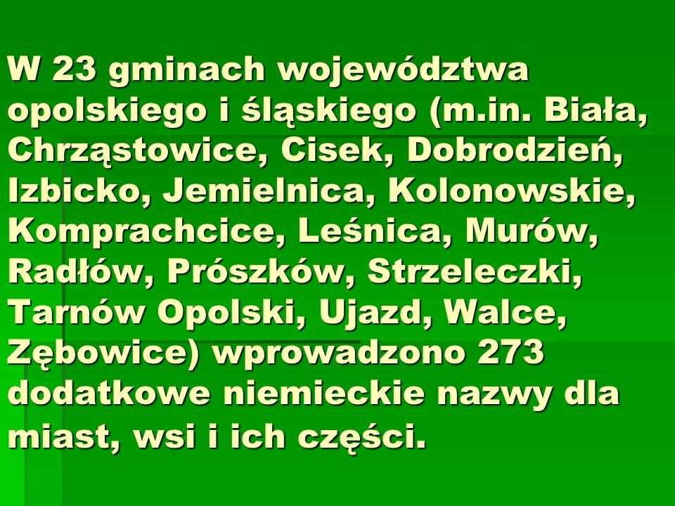 W 23 gminach województwa opolskiego i śląskiego (m. in
