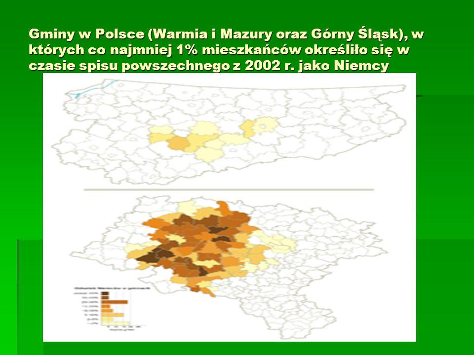 Gminy w Polsce (Warmia i Mazury oraz Górny Śląsk), w których co najmniej 1% mieszkańców określiło się w czasie spisu powszechnego z 2002 r.
