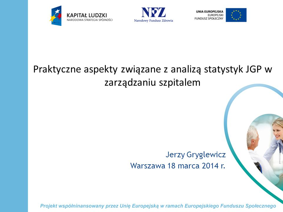 Jerzy Gryglewicz Warszawa 18 marca 2014 r.