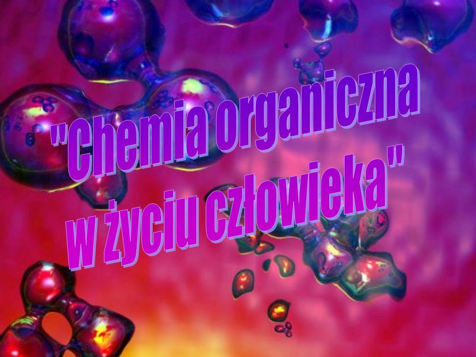 Chemia organiczna w życiu człowieka