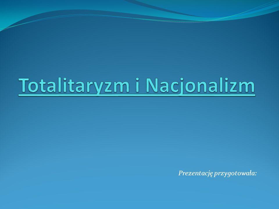Totalitaryzm i Nacjonalizm
