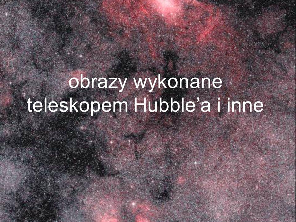 obrazy wykonane teleskopem Hubble'a i inne