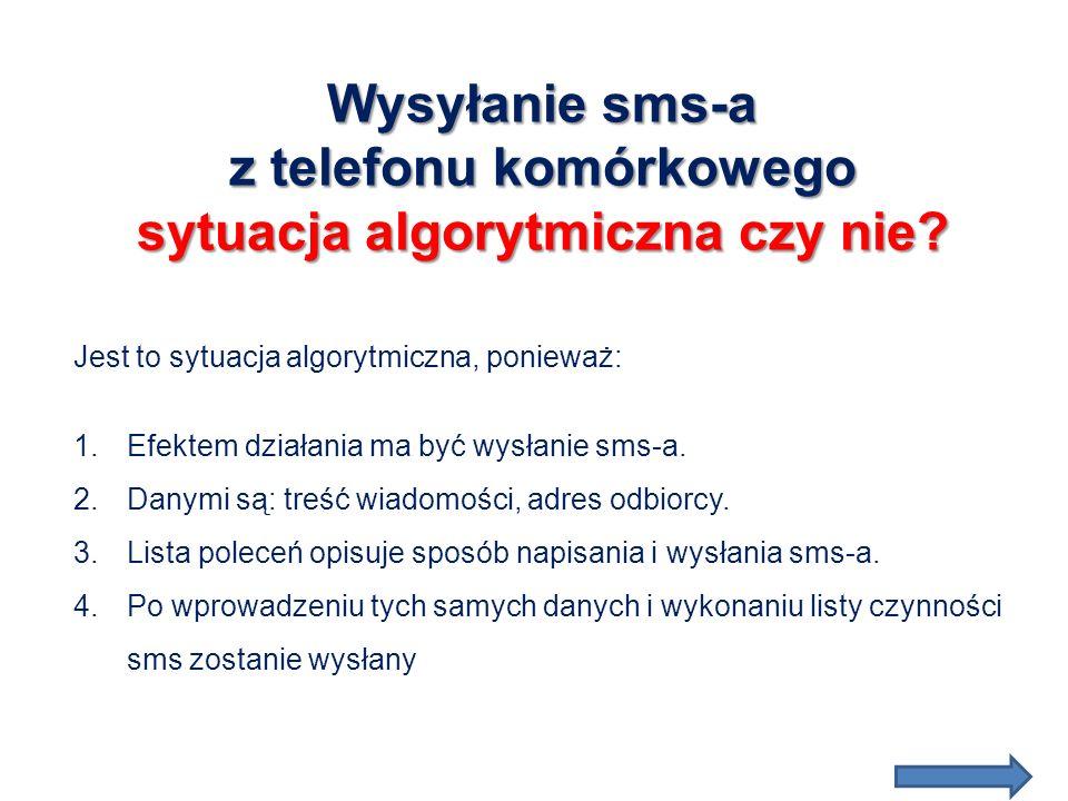 Wysyłanie sms-a z telefonu komórkowego sytuacja algorytmiczna czy nie