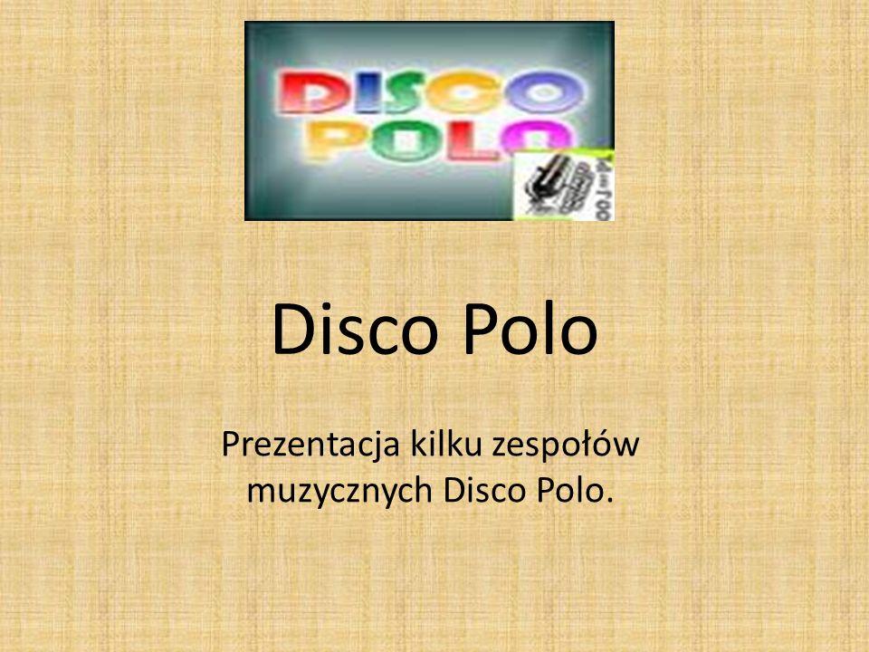 Prezentacja kilku zespołów muzycznych Disco Polo.