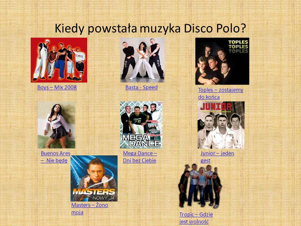 Kiedy powstała muzyka Disco Polo