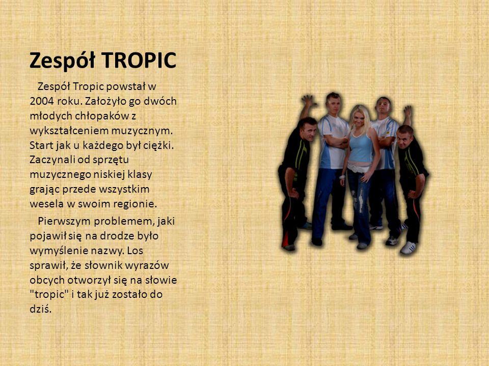 Zespół TROPIC