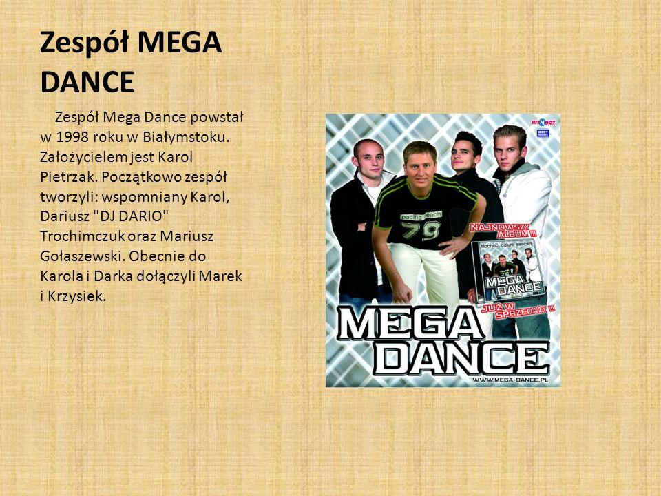 Zespół MEGA DANCE
