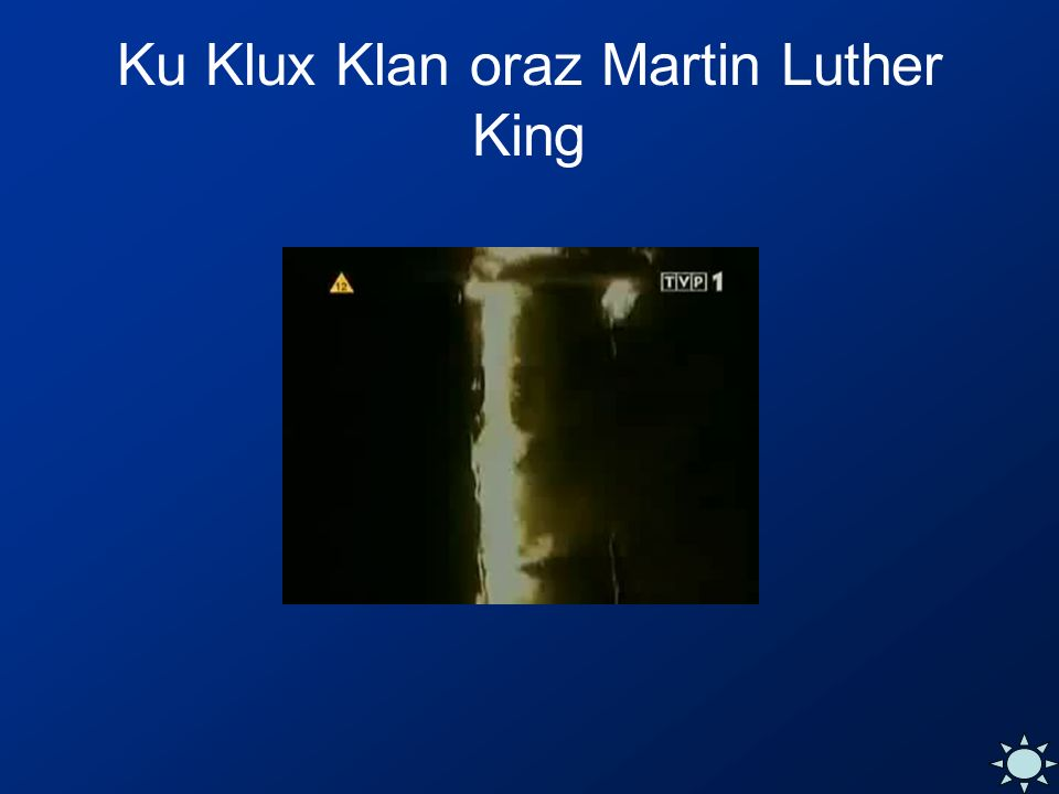 Ku Klux Klan oraz Martin Luther King