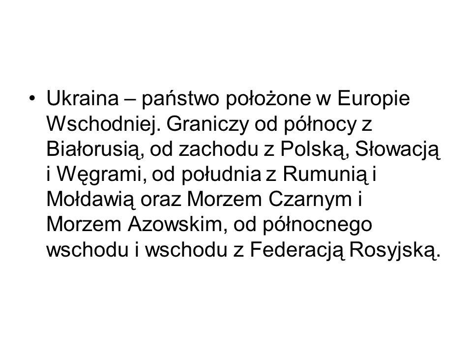 Ukraina – państwo położone w Europie Wschodniej
