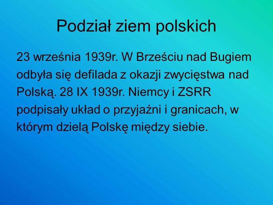 Podział ziem polskich 23 września 1939r. W Brześciu nad Bugiem