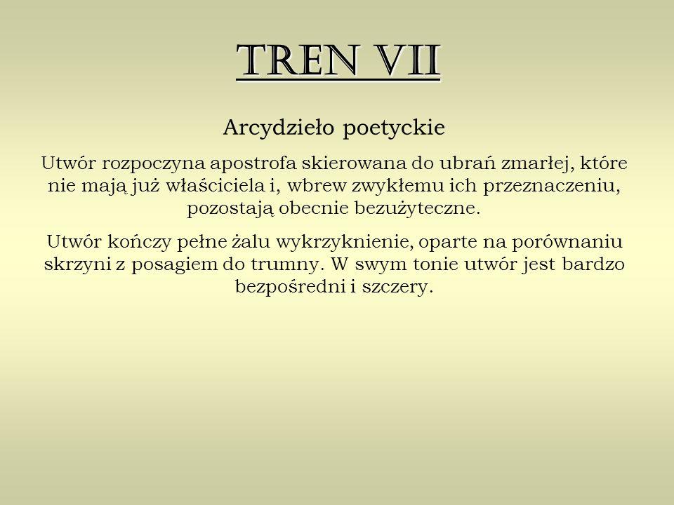 Tren VII Arcydzieło poetyckie