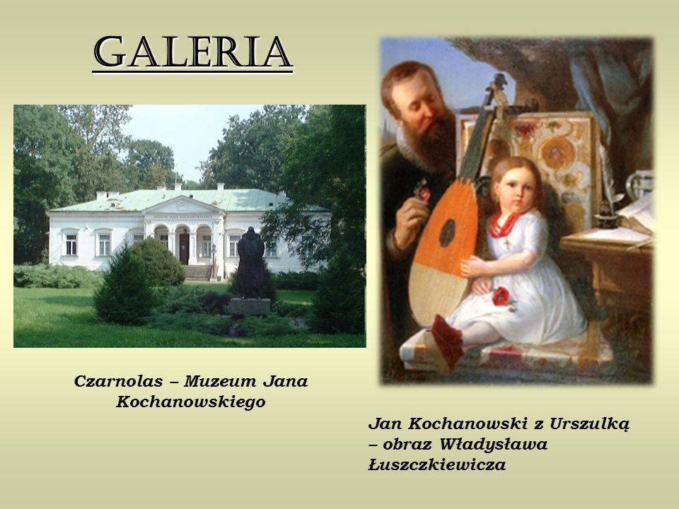 Czarnolas – Muzeum Jana Kochanowskiego