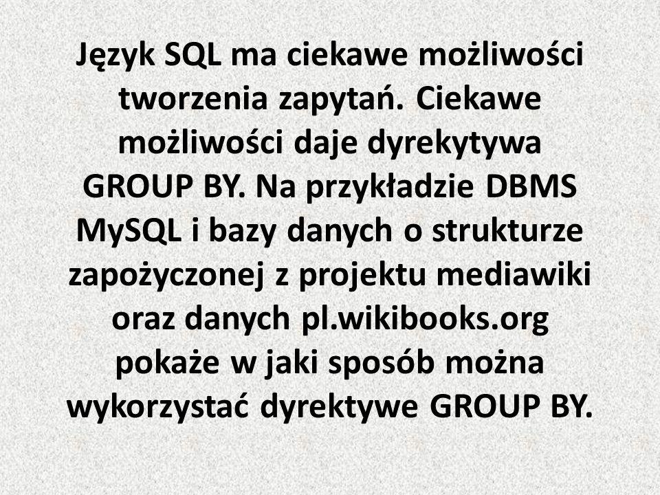 Język SQL ma ciekawe możliwości tworzenia zapytań