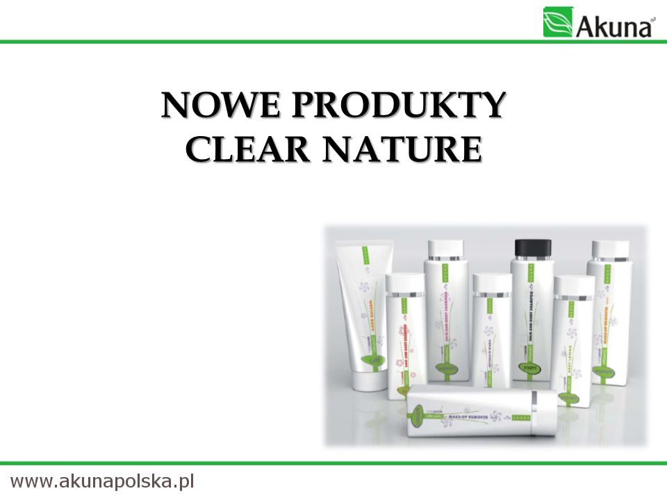 NOWE PRODUKTY CLEAR NATURE