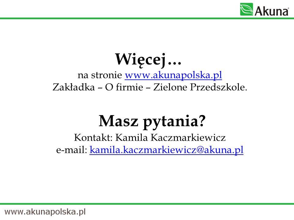 Więcej… na stronie www. akunapolska