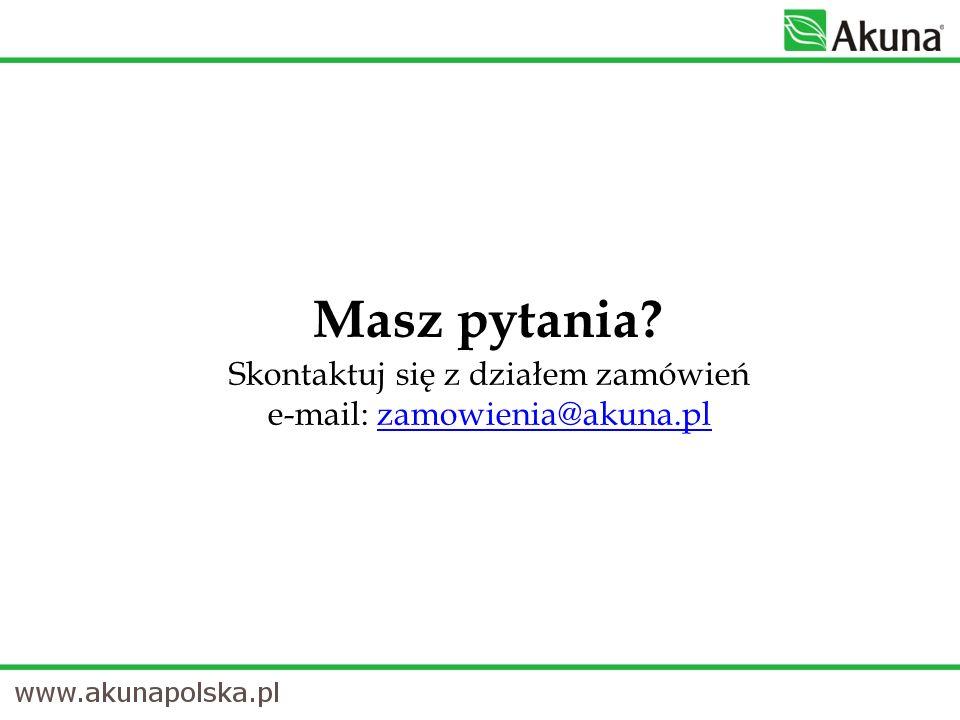 Masz pytania Skontaktuj się z działem zamówień e-mail: zamowienia@akuna.pl