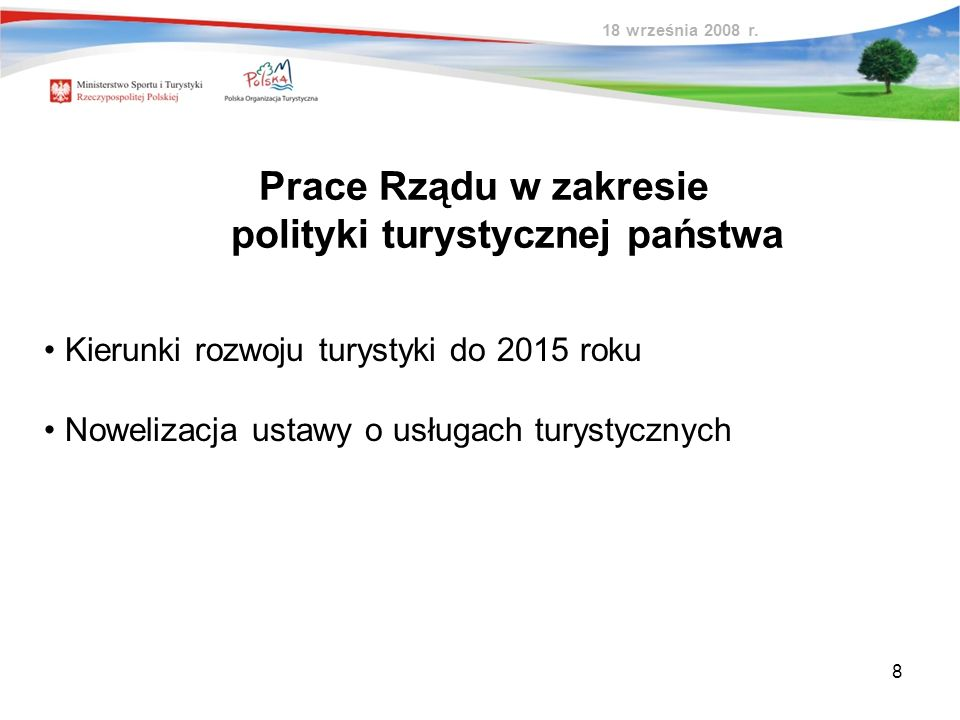 Prace Rządu w zakresie polityki turystycznej państwa