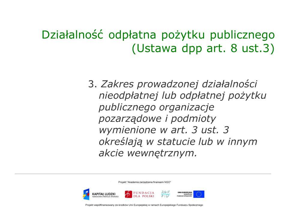 Działalność odpłatna pożytku publicznego (Ustawa dpp art. 8 ust.3)