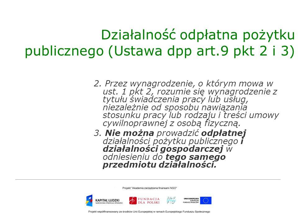 Działalność odpłatna pożytku publicznego (Ustawa dpp art.9 pkt 2 i 3)