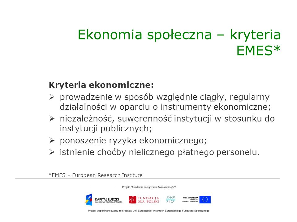 Ekonomia społeczna – kryteria EMES*
