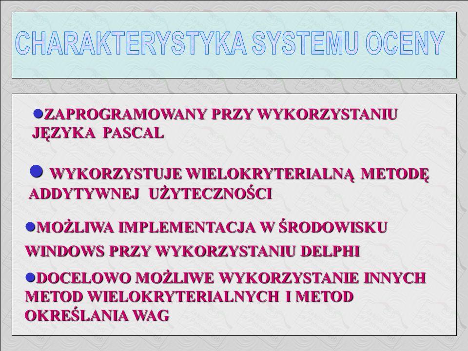 CHARAKTERYSTYKA SYSTEMU OCENY
