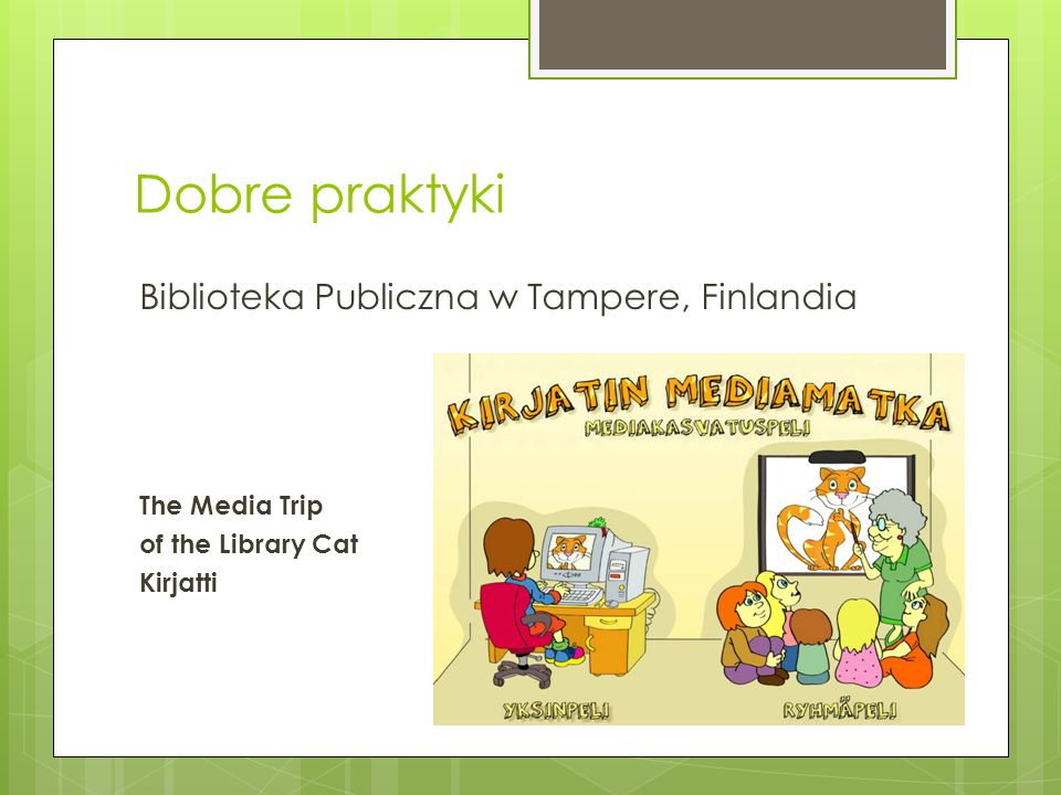 Dobre praktyki Biblioteka Publiczna w Tampere, Finlandia