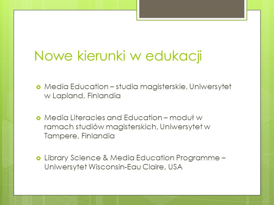 Nowe kierunki w edukacji