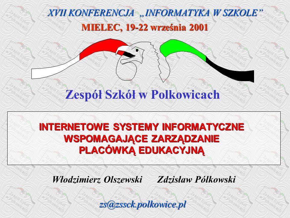Zespół Szkół w Polkowicach Włodzimierz Olszewski Zdzisław Pólkowski