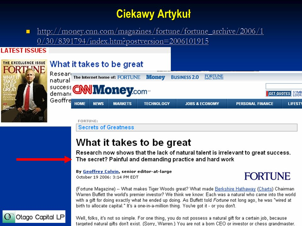 Ciekawy Artykuł http://money.cnn.com/magazines/fortune/fortune_archive/2006/1 0/30/8391794/index.htm postversion=2006101915.