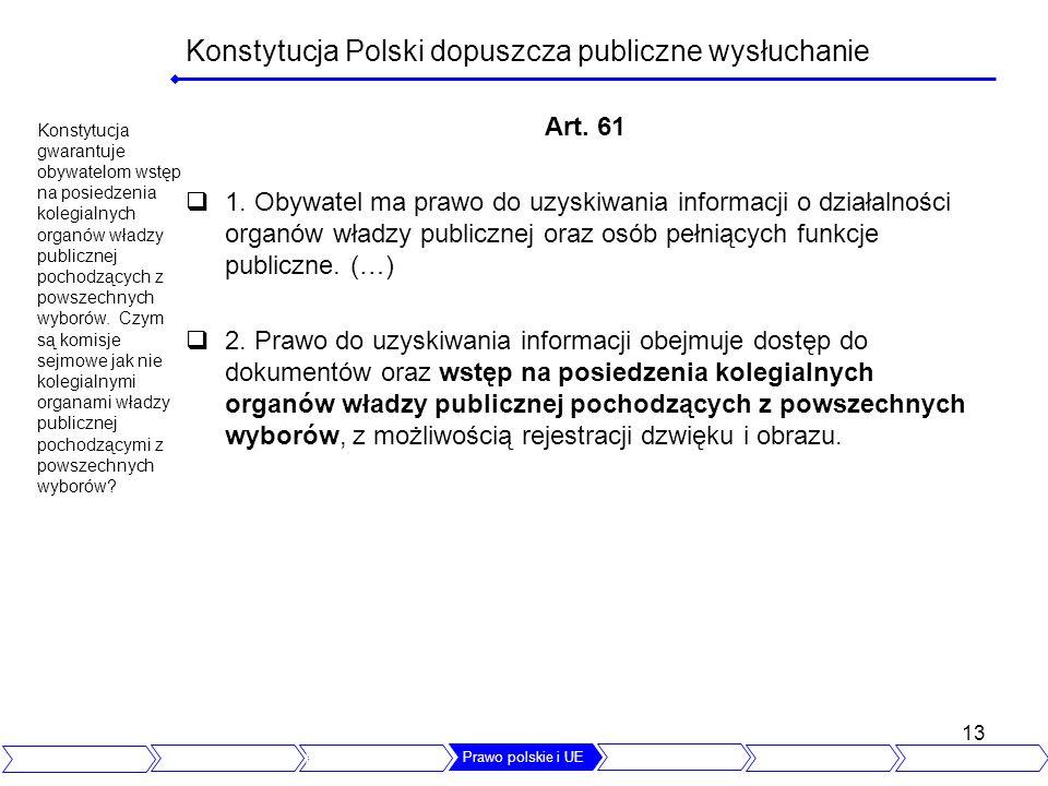 Konstytucja Polski dopuszcza publiczne wysłuchanie